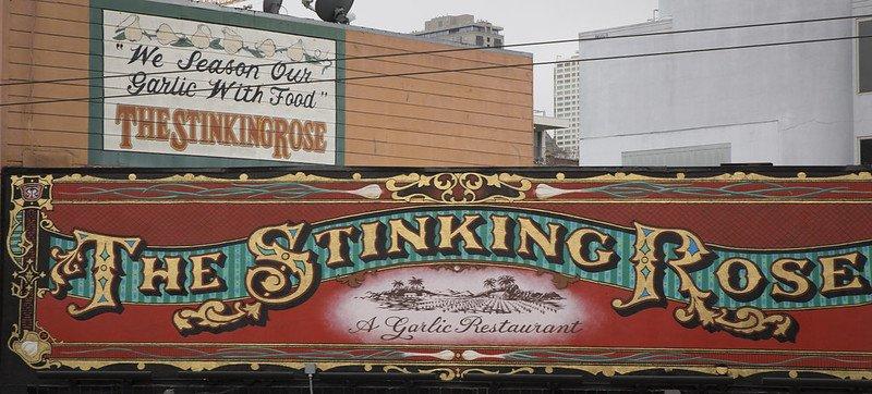 Creative restaurant name The Stinking Rose - signage at San Francisco location