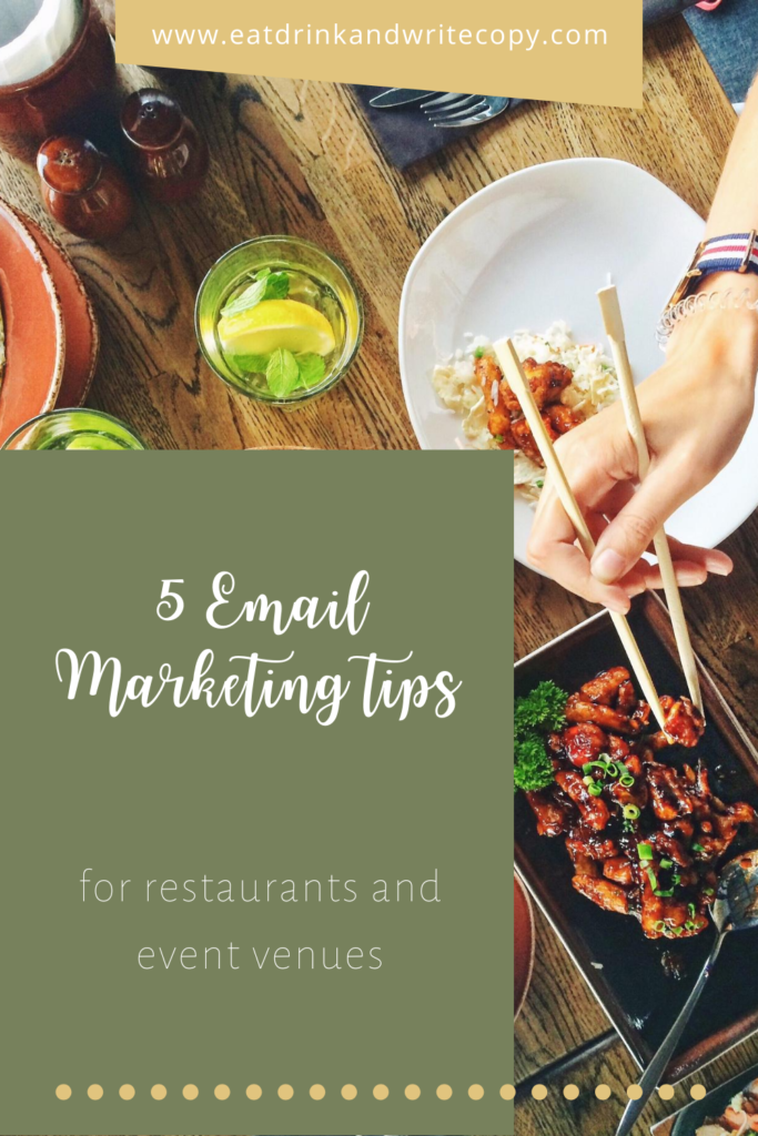 5 email marketing tips to help restaurants and event venues connect with their readers and avoid the dreaded unsubscribe!