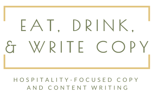 Eat, Drink, and Write Copy