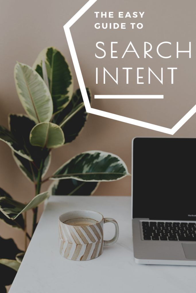 A plain-English guide to understanding search intent for the non-SEO