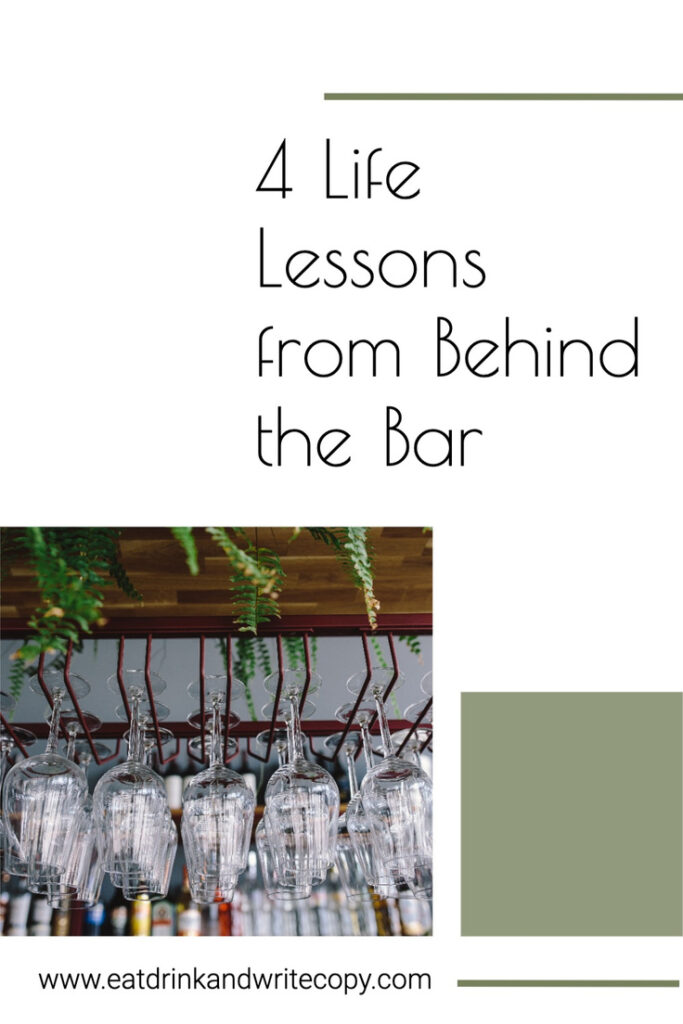 4 Life Lessons from Behind the Bar
