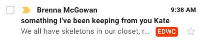 Email subject line: I've been keeping something from you, Kate