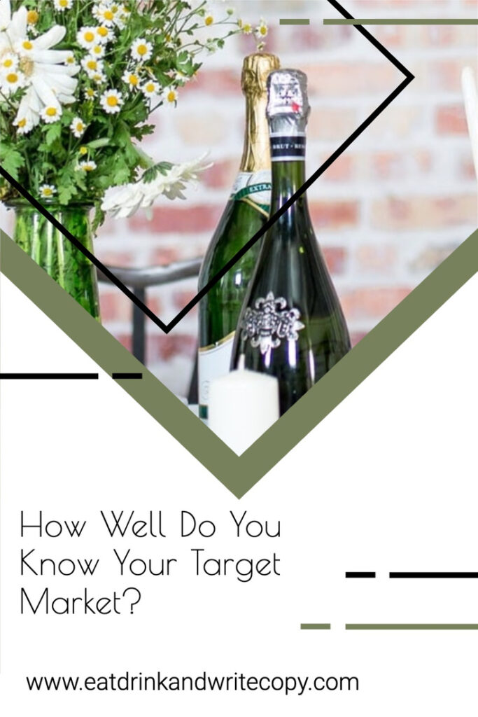 How Well Do You Know Your Target Market pin, with image of champagne and flowers