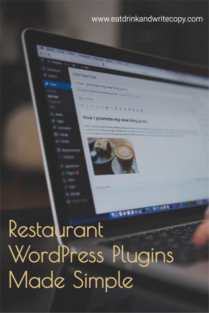 Restaurant WordPress Plugins Made Simple Pinterest image, laptop computer with blog post open
