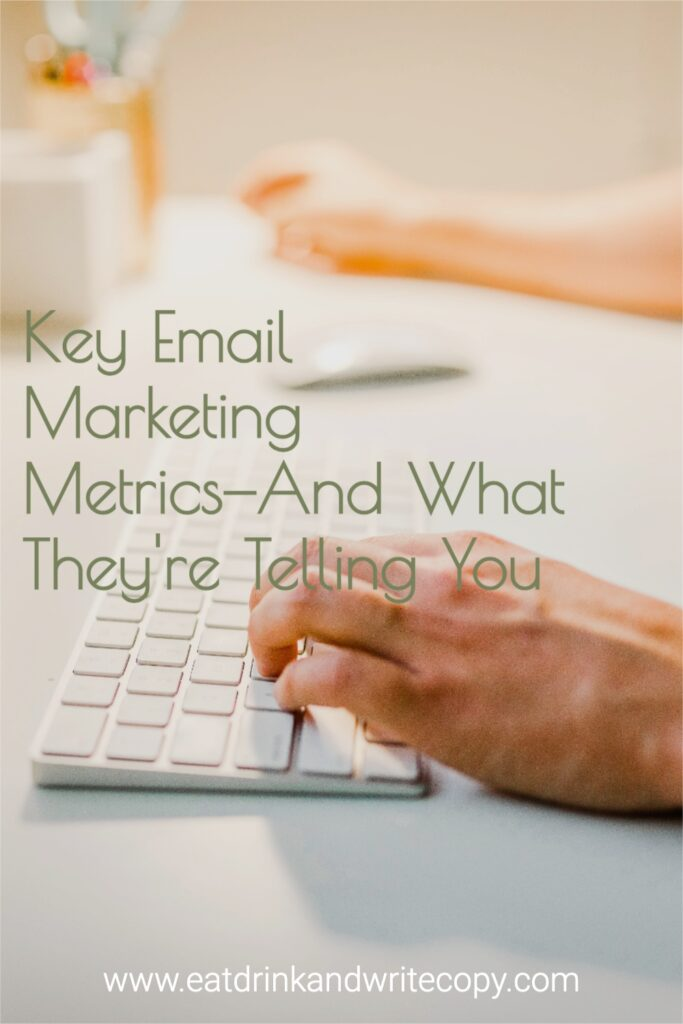 Key Email Marketing Metrics—And What They're Telling You