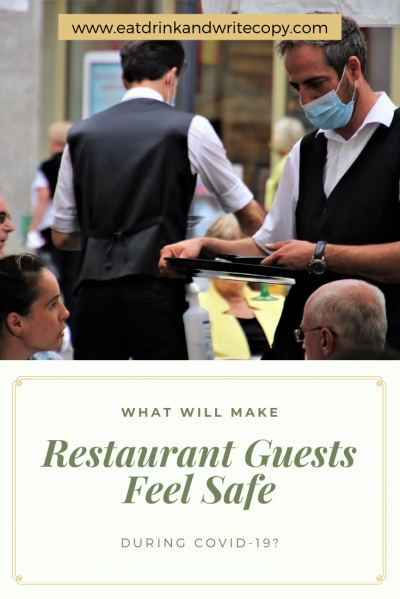 What will make restaurant guests feel safe during COVID-19?