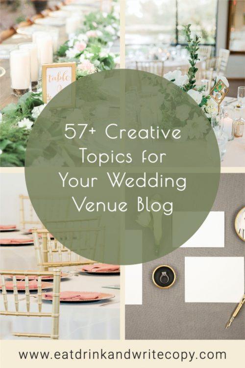 57+ Creative Topics for Event Venue Blogs