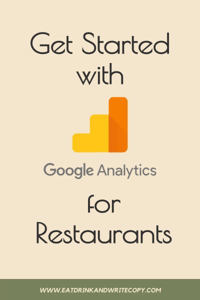 Pinterest Graphic - Get Started with Google Analytics for Restaurants